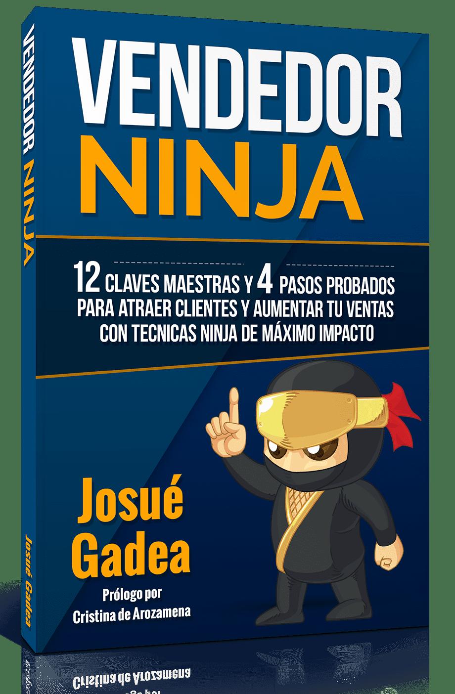 Vendedor Ninja, 12 claves maestras y 4 pasos probados para atraer clientes y aumentar tus #ventas