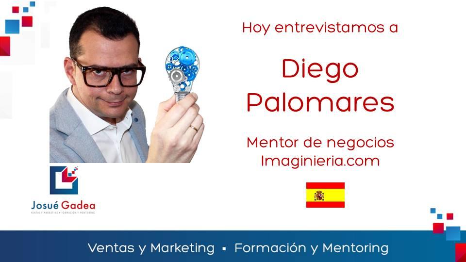 Entrevista a Diego Palomares: cómo convertir mi idea en un negocio