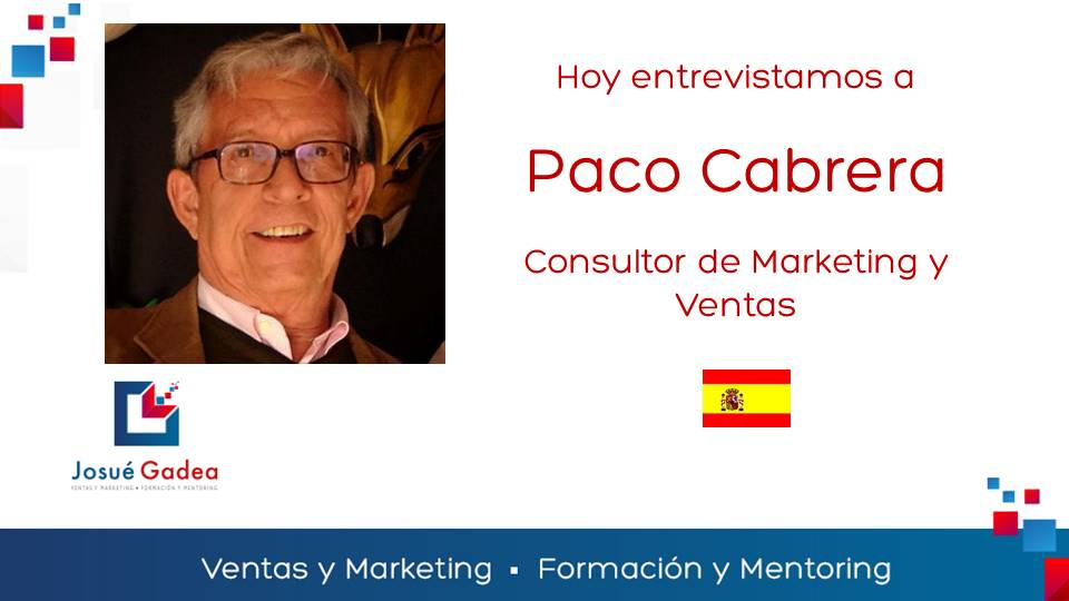 Entrevista a Paco Cabrera, consultor de marketing