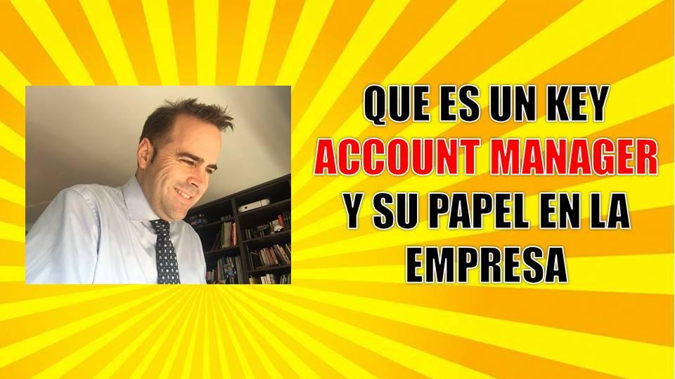 que es un key account manager