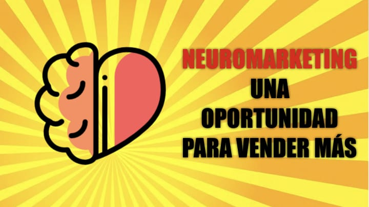 Neuromarketing, una oportunidad para vender más