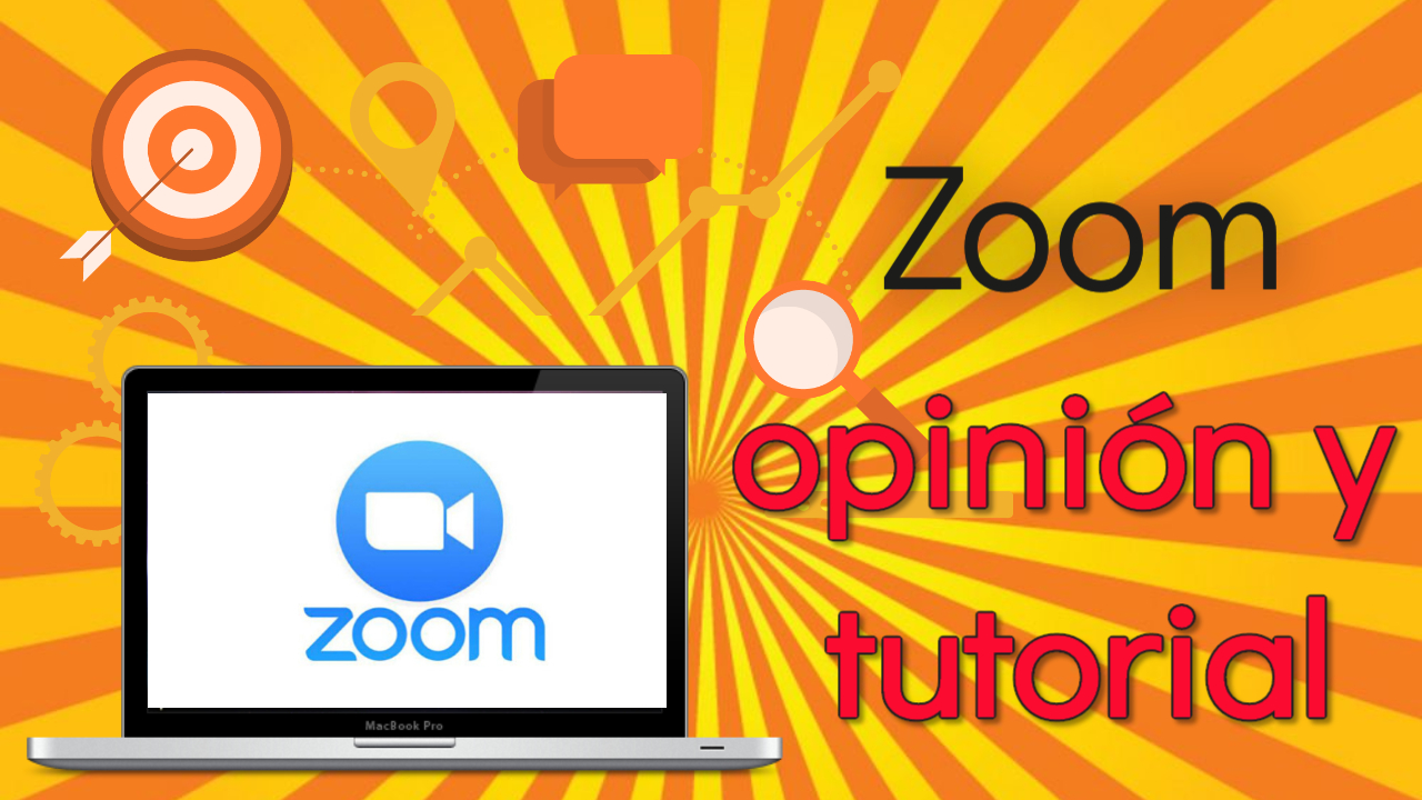 Zoom: opinión y tutorial en español para hacer videoconferencias