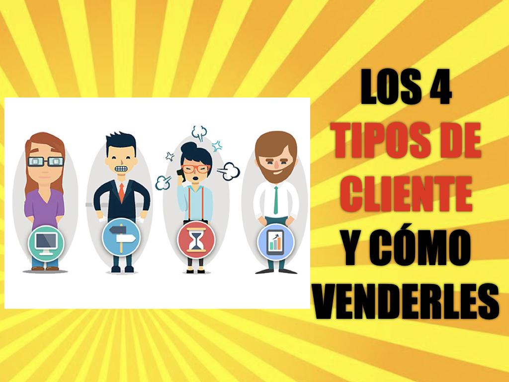 Tipos de clientes y cómo venderles