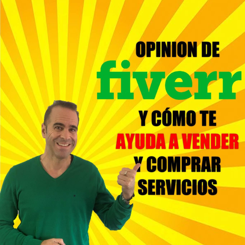 Opinión de Fiverr y cómo te ayuda a vender y comprar servicios